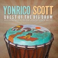 Yonrico Scott - Quest Of The Big Drum